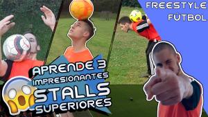 Aprende 3 Stalls de Fútbol Freestyle con la parte Superior del Cuerpo