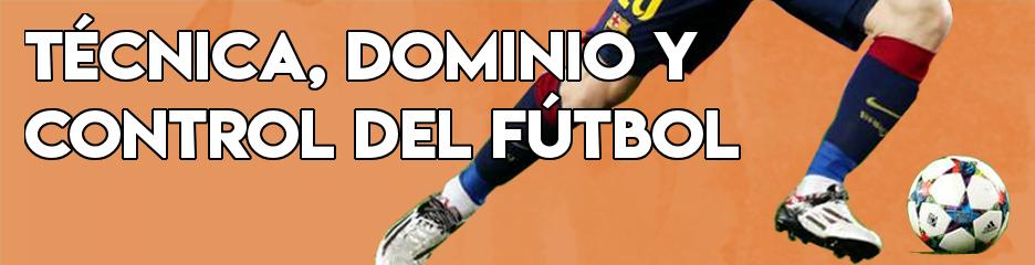 Ejercicios, consejos y formas de mejorar tu técnica, dominio y control del balón para ser un mejor futbolista.