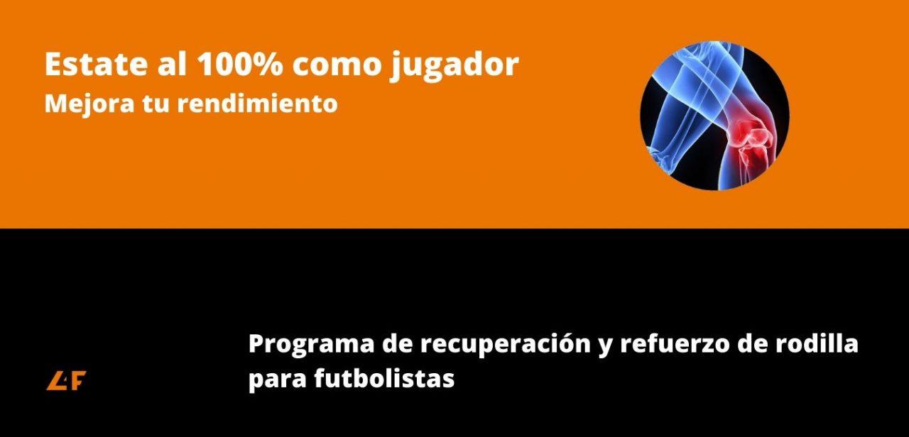 Programa recuperación rodilla para fútbol
