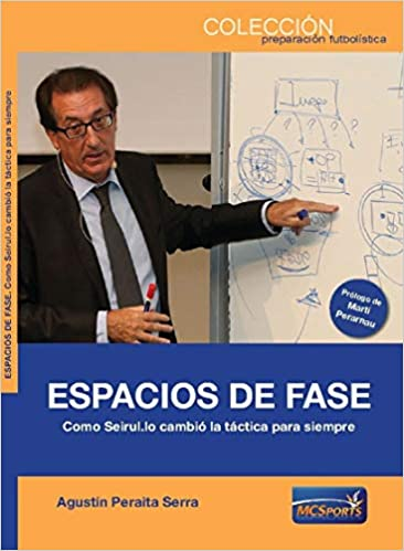 ESPACIOS DE FASE COMO SEIRUL LO CAMBIO LA TACTICA